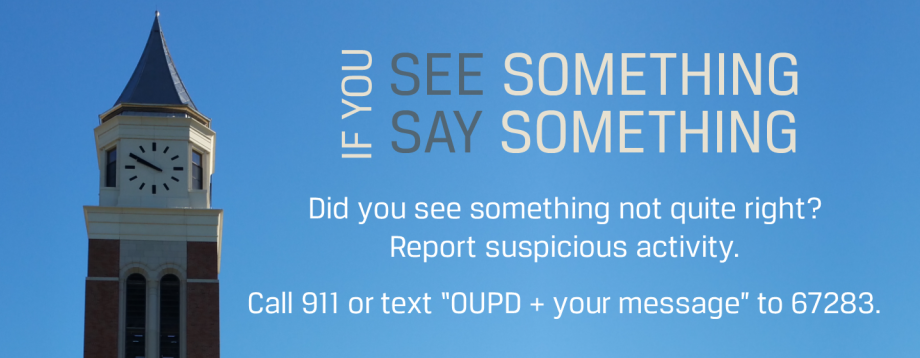 Report suspicious activity to OU Police